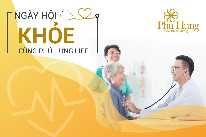 Ngày hội Khỏe cùng Phú Hưng Life