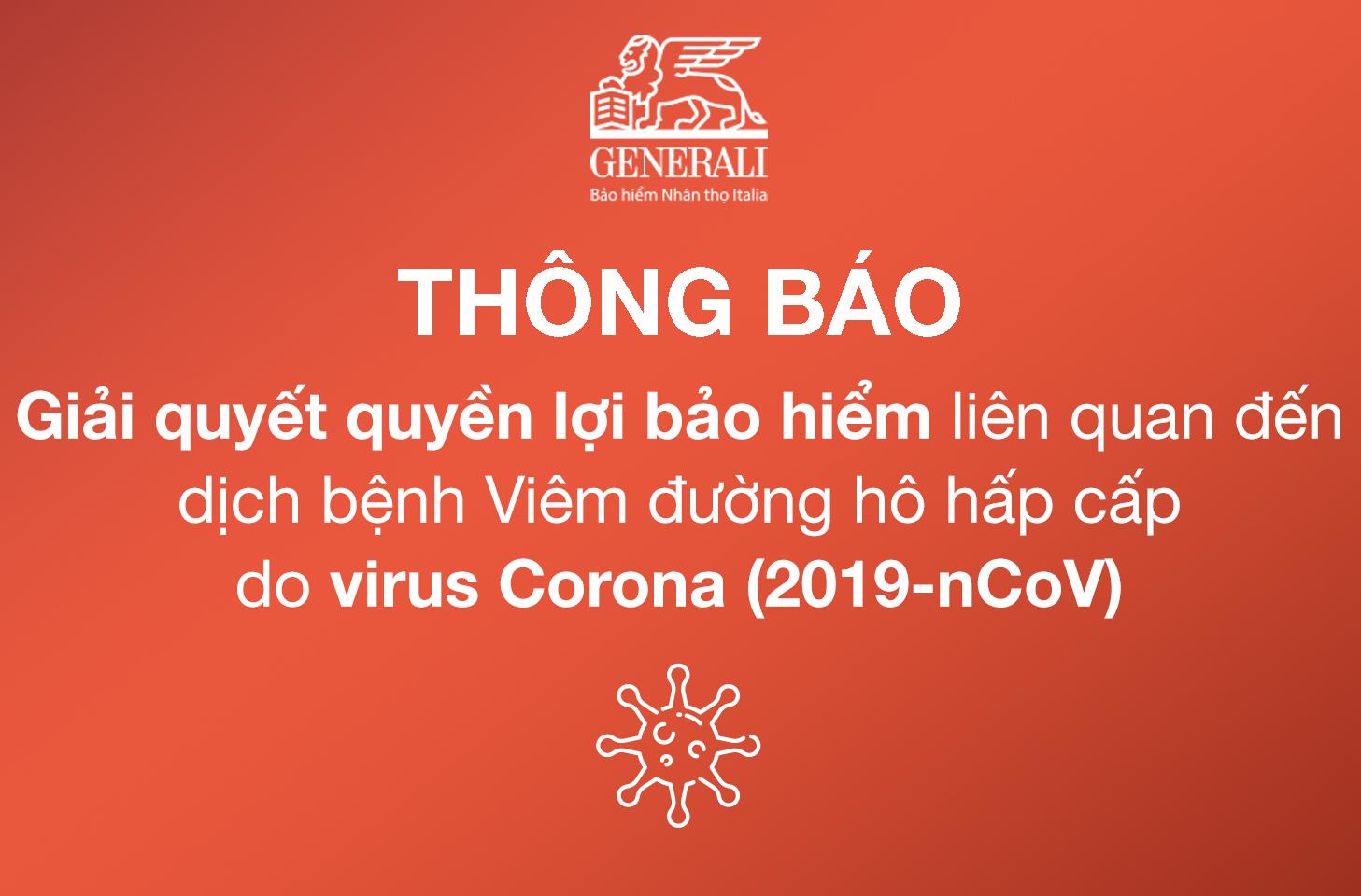 Generali thông báo hỗ trợ đặc biệt về việc giải quyết quyền lợi bảo hiểm liên quan đến dịch bệnh Viêm đường hô hấp cấp do chủng mới của virus Corona (nCoV)
