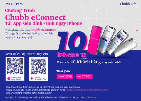 """Chubb Life triển khai chương trình """"Chubb eConnect – Tải app siêu đỉnh, lĩnh ngay iPhone"""""""